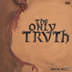 Morly Grey - The Only Truth - (CD) BEAR FAMILY RECORDS GMBH