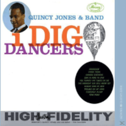 Quincy Jones - I Dig Dancers - (CD) UNIVERSAL MUSIC GMBH