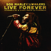 Bob Marley:Marley, Bob & Wailers, The - Live Forever:The Stanley Theatre, Sep 23, 1980 - (CD) UNIVERSAL MUSIC GMBH