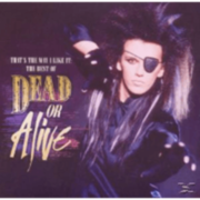 Dead Or Alive - That´s The Way I Like It:The Best Of Dead Or Alive - (CD) SONY MUSIC ENTERTAINMENT (GER)