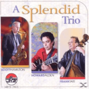 Hamilton, Scott / Alden, Howard / Tate, Frank - A Splendid Trio - (CD) REBEAT MUSIC VERTRIEBS GMBH