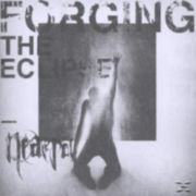 Neaera - Forging The Eclipse - (CD) SONY MUSIC ENTERTAINMENT (GER)
