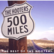 The Hooters - 500 Miles-The Best Of - (CD) SONY MUSIC ENTERTAINMENT (GER)