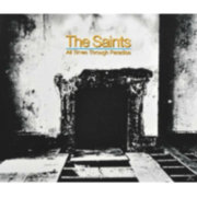 The Saints - All Times Through Paradise - (CD) UNIVERSAL MUSIC GMBH