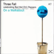 Three Fall - On A Walk About - (CD) EDEL GERMANY GMBH
