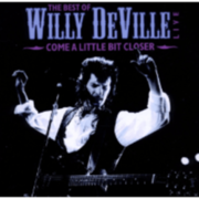 Willy Deville - The Best Of Willy Deville Live - (CD) EDEL GERMANY GMBH
